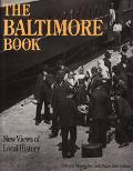 Baltimore Book New Views of Local History