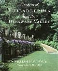 Gardens of Philadelphia & the Delaware Valley