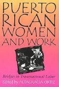 Puerto Rican Women and Work Bridges in Transnational Labor