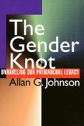 Gender Knot Unraveling Our Patriarchal Legacy