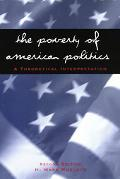 Poverty of American Politics A Theoretical Interpretation