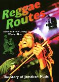 Reggae Routes The Story of Jamaican Music