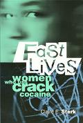 Fast Lives Women Who Use Crack Cocaine