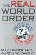 Real World Order Zones of Peace, Zones of Turmoil