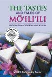 Tastes And Tales of Mo'ili'ili A Collection of Recipes And Stories