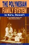 The Polynesian Family System in Kau'u Hawaii