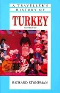 Traveller's History of Turkey