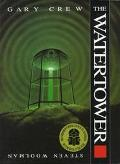 Watertower - Gary Crew - Hardcover