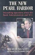 New Pearl Harbor Disturbing Questions About the Bush Administration and 9/11