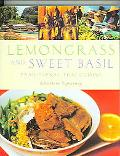 Lemongrass and Sweet Basil Traditional Thai Cuisine