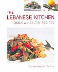 Lebanese Kitchen Quick & Healthy Recipes