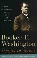 Booker T. Washington: Black Leadership in the Age of Jim Crow