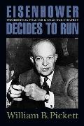 Eisenhower Decides to Run : Prespb
