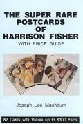 Super Rare Postcards of Harrison Fisher With Price Guide