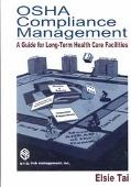 Osha Compliance Management A Guide for Long-Term Health Care Facilities