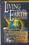 Living With the Earth Concepts in Environmental Health Science