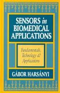 Sensors in Biomedical Applications Fundamentals, Technology & Applications