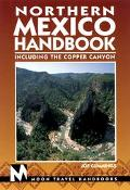 Moon Handbooks: Northern Mexico - Joe Cummings