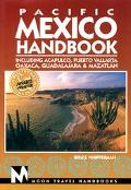 Moon Handbooks: Pacific Mexico