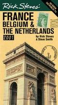 Rick Steves' France, Belgium and the Netherlands 2001