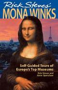 Rick Steves' Mona Winks Self-Guided Tours of Europe's Top Museums