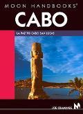 Moon Handbooks Cabo LA Paz to Cabo San Lucas