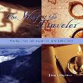 Way of the Traveler Making Every Trip a Journey of Self-Discovery