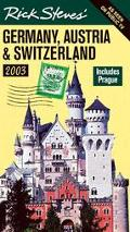 Rick Steves' Germany, Austria, and Switzerland 2003 Includes Prague