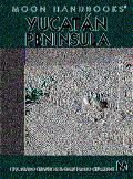 Moon Handbooks Yucatan Peninsula