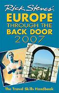 Rick Steves' 2007 Europe Through the Back Door