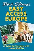 Rick Steves' Easy Access Europe A Guide for Travelers With Limited Mobility