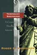 Temporary Shepherds Congregational Guidelines for Interim Ministry