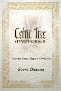 Celtic Tree Mysteries Practical Druid Magic and Divination
