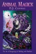Animal Magick The Art of Recognizing & Working With Familiars
