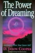 Power of Dreaming: Messages from Your Inner Self - D. Jason Cooper - Paperback