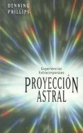 Proyeccion Astral Experiences Extracorporales