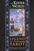 Keeper of Words Accompanying Book to Legend The Arthurian Tarot