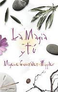 La Magia Y Tu / Magic and You