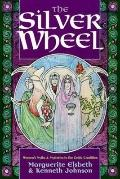 Silver Wheel: Women's Myths and Mysteries in the Celtic Tradition - Marguerite Elsbeth - Pap...