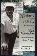 Whispers of the Moon: The Life and Work of Scott Cunningham, Philosopher-Magician, Modern-Day Pagan - David Harrington - Paperback - 1st ed