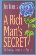 A Rich Man's Secret: An Amazing Formula for Success