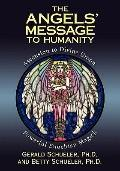 Angels' Message to Humanity Ascension to Divine Union Powerful Enochian Magick