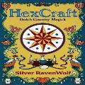 HexCraft: Dutch Country Magick - Silver RavenWolf