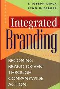 Integrated Branding Becoming Brand-Driven Through Companywide Action