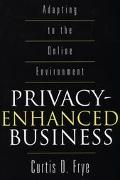 Privacy-Enhanced Business Adapting to the Online Environment