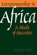 Entrepreneurship in Africa A Study of Successes