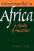 Entrepreneurship in Africa A Study of Successes