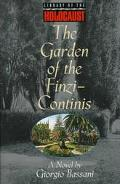 Garden of the Finzi-Continis A Novel