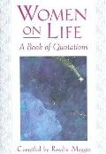 Women on Life A Book of Quotations