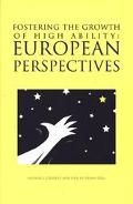 Fostering the Growth of High Ability European Perspectives